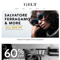 [Gilt] $99.99 Salvatore Ferragamo & More Sunglasses | Frye for Women & Men