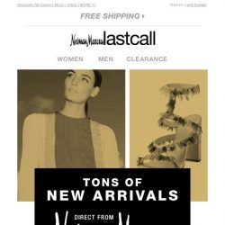 [Last Call] NEW ARRIVALS direct from Neiman Marcus: Up to 70% off