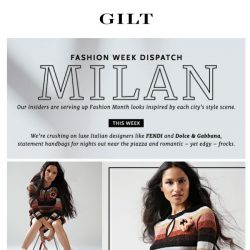 [Gilt] Milan Fashion Week style to feast your eyes on.