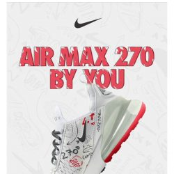 [Nike] Design your own Air Max 270