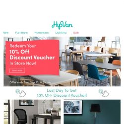 [HipVan] 🔥 LAST DAY to Get Your 10% OFF Discount Voucher In-Store! 🔥