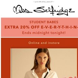 [Miss Selfridge] 🎓 FINAL CALL, 20% OFF FOR STUDENTS ✏️