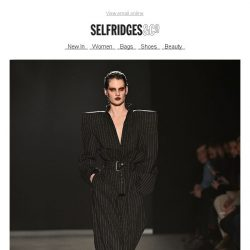 [Selfridges & Co] All-new and extremely fabulous