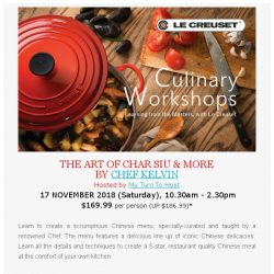 [LeCreuset] Le Creuset Singapore Culinary Workshop - The Art of Char Siu & More (17 November)