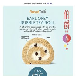"[BreadTalk] ""Tea-liciously"" Addictive Rolls"