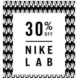 [Nike] Exclusive: 30% Off NikeLab