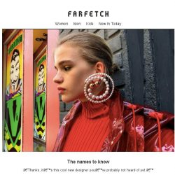 [Farfetch] The cult designers to namedrop now