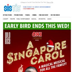 [SISTIC] A $ingapore Carol – Early Bird Ends This Wed!