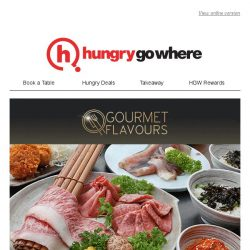 [HungryGoWhere] Savour these specially curated 3 or 4-course dinner set menus from $43++ with Gourmet Flavours🍴