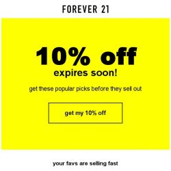 [FOREVER 21] 10% OFF: Use it or lose it!