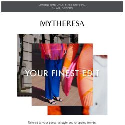 [mytheresa] Limited time only: free shipping + fashion favorites: this week's trends