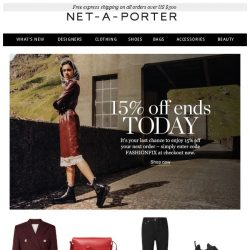 [NET-A-PORTER] Last chance: your 15% discount ends today