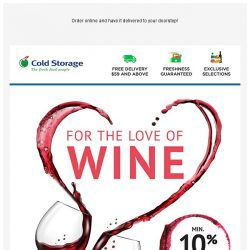 [Cold Storage] 🍷 The International Wine Fair is Here! 🍷 10% + 10% Off Wines!
