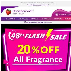 [StrawberryNet] 48 Hrs ONLY: 20% Off Fragrance ⚡ FLASH SALE ⚡