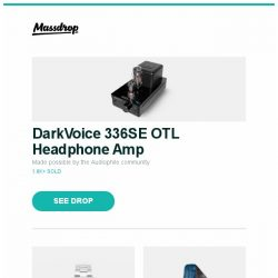 [Massdrop] DarkVoice 336SE OTL Headphone Amp, Orient Mako II Automatic Watch, Enlightened Equipment Enigma Quilt – Exclusive and more...