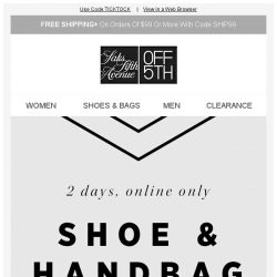 [Saks OFF 5th] Starts Now: Shoe & Handbag Flash Sale! + We picked styles just for YOU!