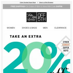 [Saks OFF 5th] Shop to it: Your EXTRA 20% OFF is expiring!