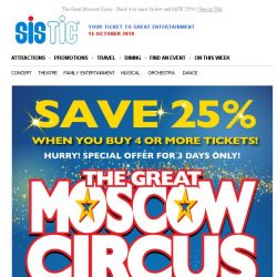 [SISTIC] The Great Moscow Circus - Book 4 or more tickets and SAVE 25%!