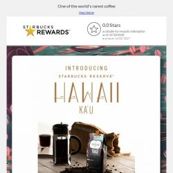 [Starbucks] Introducing Starbucks Reserve™ Hawaii Ka'u
