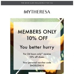 [mytheresa] 👠10% off exclusively for Shoe Club members...