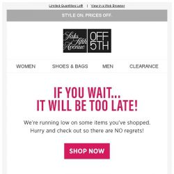 [Saks OFF 5th] Uh-oh, your Frye item is selling out!