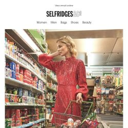 [Selfridges & Co] Caution: you won't want to wear anything else