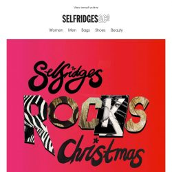 [Selfridges & Co] Selfridges rocks Christmas