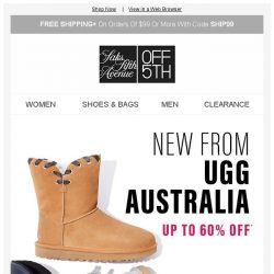 [Saks OFF 5th] It's Ugg season! Stock up on these savings...