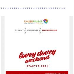 [Floweradvisor] Your lovey dovey weekend starter pack is here. Check it out!
