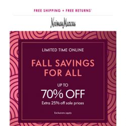 [Neiman Marcus] EXTRA 25% off your faves
