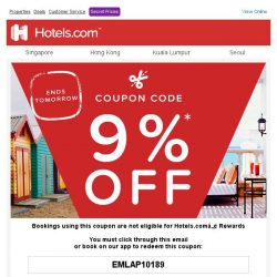 [Hotels.com] [ENDS TOMORROW] Last chance to use your 9% coupon!