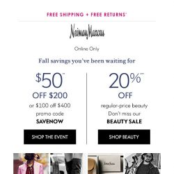 [Neiman Marcus] Don't miss out: $50 or $100 off
