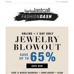 [Last Call] 1 day >> up to 65% off John Hardy, Ippolita, & more