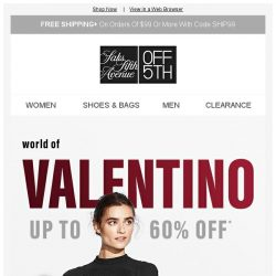 [Saks OFF 5th] Hello, Valentino: Up to 60% off