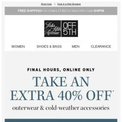 [Saks OFF 5th] Warm up ASAP: Extra 40% off outerwear is getting cold... + We picked styles just for YOU!