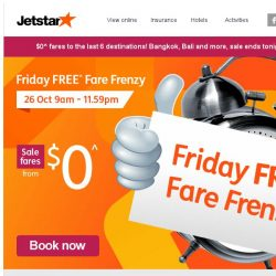 [Jetstar] Last chance to book $0^ fares, don't miss out! Bangkok, Bali and more on sale.