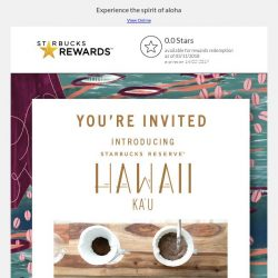 [Starbucks] You're invited: Join us in our journey through Hawaii's Big Island