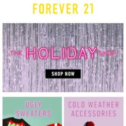 [FOREVER 21] #JustDropped: The Holiday Shop 🎄❇️