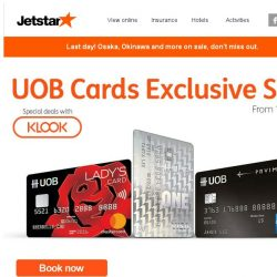 [Jetstar] Final hours! Osaka, Okinawa and more on sale! UOB Cards Exclusive sale ends tonight.