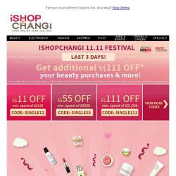 [iShopChangi] 🔥11.11 Beauty Bestsellers at up to S$111 OFF
