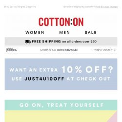 [Cotton On] UP TO 40% OFF - YOU DESERVE IT