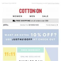 [Cotton On] SURPRISE! An extra 10% off Singles Day