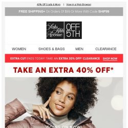[Saks OFF 5th] Happening Now: The Biggest Outerwear Event