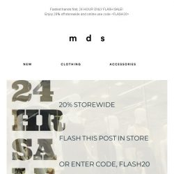 [MDS] 24 HR FLASH SALE! | 20% off storewide | Code