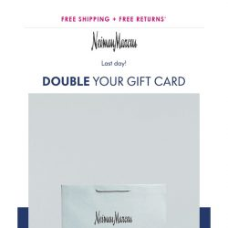 [Neiman Marcus] Last day: Up to 30% back
