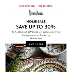 [Neiman Marcus] Home Sale! Save up to 30%