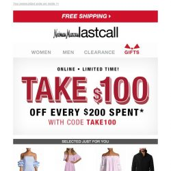 [Last Call] Pick up all your favorites >> take $100 off every $200 spent online