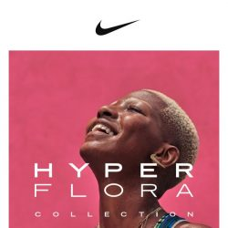 [Nike] The HyperFlora Collection by Nike Women