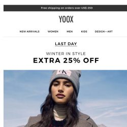 [Yoox] The promotion with an EXTRA 25% OFF