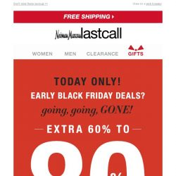 [Last Call] Extra 60%–80% off all clearance: HUGE early Black Friday deals!